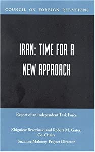 Iran: Time for a Approach from Council on Foreign Relations Press
