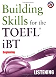 Building Skills for the TOEFL iBT, Beginning Listening (with 4 Audio CDs)