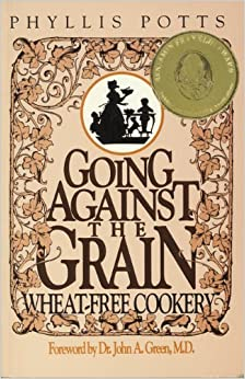 Book Going Against the Grain: Wheat-Free Cookery