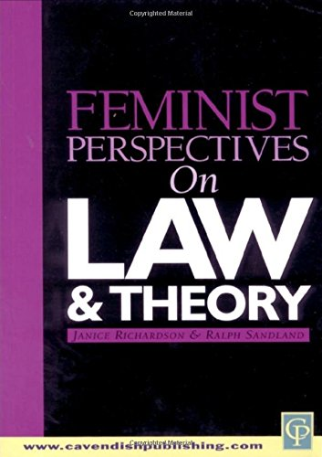Feminist Perspectives on Law and Theory (Feminist Perspectives on Law Series)