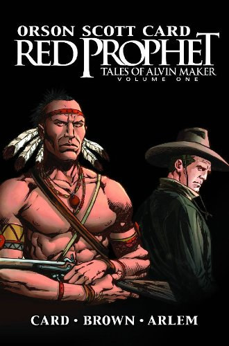 Red Prophet: The Tales of Alvin Maker - Volume 1 (v. 1) ebook