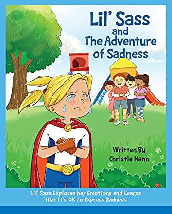 Lil' Sass and the Adventure of Sadness