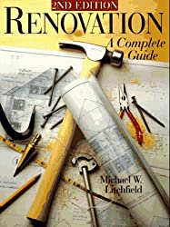 Renovation: A Complete Guide (Updated 2nd Edition)