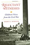 Reluctant Witnesses, Emmy E. Werner, 0813328233