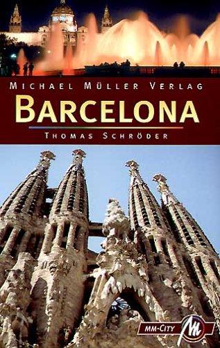 Barcelona. MM-City. Reiseführer mit vielen praktischen Tipps