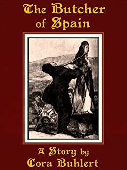 The Butcher of Spain (English Edition) por [Buhlert, Cora]