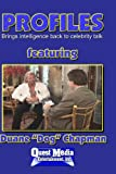 PROFILES featuring Duane Dog Chapman
