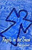 Angels in the Snow, Dave Gottshall, 1591297567