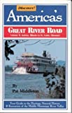 Discover! America's Great River Road: Volume II: Galena, Illinois to St. Louis, Missouri