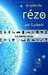 Le cycle du rézo : La plante verte par Guilhem (II)