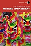 The Changing Face of Chinese Management, Tang, Jie and Ward, Anthony, 0415258472