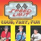 Loud Fast Fun by Speed Limit (2010-10-12)
