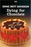 Dying for Chocolate, Diane Mott Davidson, 075317071X