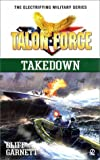 img - for Talon Force: Takedown (Talon Force Series) book / textbook / text book