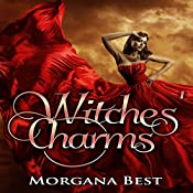 Witches' Charms: Vampires and Wine, Book 3 | Morgana Best