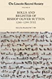 The Rolls and Register of Bishop Oliver Sutton, 1280-1299 : Volume VII, , 0901503959