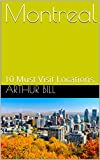 #9: Montreal: 10 Must Visit Locations
