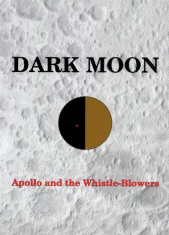 E.B.O.O.K Dark Moon : Apollo and the Whistle-Blowers<br />T.X.T