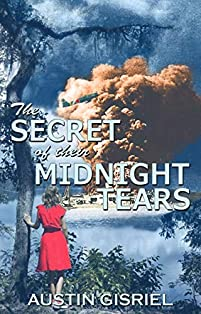 The Secret Of Their Midnight Tears by Austin Gisriel ebook deal