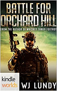 Extinction Cycle: Battle For Orchard Hill (Kindle Worlds Novella) by [Lundy, W.J.]