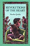 Revolutions of the Heart, Marsha Qualey, 0395641683