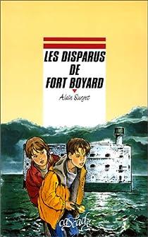 Fort Boyard, tome 1 : Les disparus de Fort Boyard par Surget
