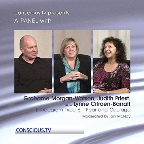 Citroen Type - Enneagram Type 6: Fear and Courage: Grahame Morgan-Watson, Judith Priest, Lynne Citroen: Barratt