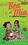 Béa et Mia 3 - La chasse aux masques par D'Anterny