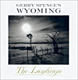 Gerry Spence's Wyoming, Gerry Spence, 031220776X