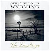 Gerry Spence's Wyoming: The Landscape