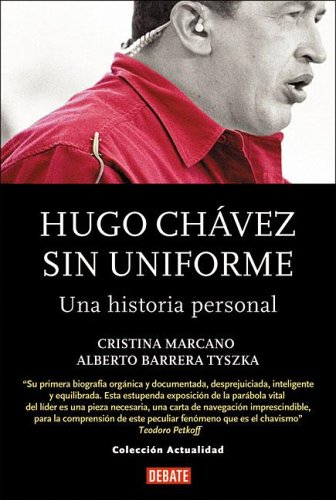 Hugo Chavez Sin Uniforme/Hugo Chavez Without Uniform (actualidad)