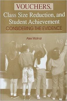 Book Vouchers, Class Size Reduction, and Student Achievement: Considering the Evidence by Alex Molnar (2000-06-03)