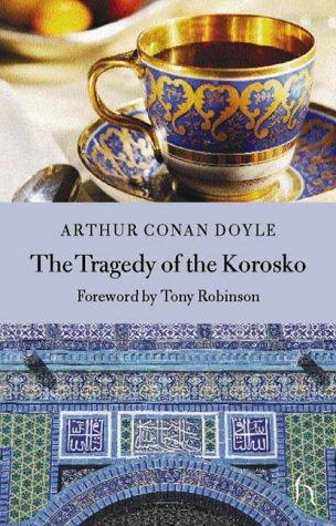 The Tragedy Of The Korosko  Hesperus Classics