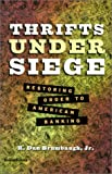Thrifts under Siege, R. Dan Brumbaugh, 1893122395