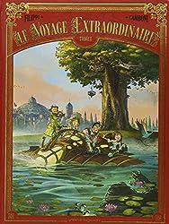 Le voyage extraordinaire - Tome 1