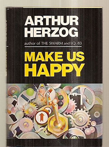 Make us happy Arthur Herzog