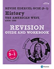 Revise Edexcel GCSE (9-1) History The American West Revision Guide and Workbook: with free online edition (Revise Edexcel GCSE History 16)
