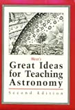 West's Great Ideas for Teaching Astronomy, West, Cameron, 0314035095