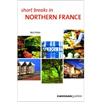 Short Breaks in Northern France
