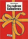 """Afficher """"cadeau fabuleux (Un)"""""""