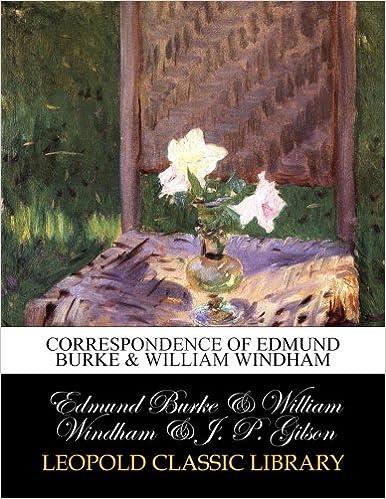 Book Correspondence of Edmund Burke and William Windham