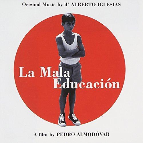 La Mala Educacion/Bad Education by Various Artists (2013-05-03)