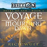 Voyage of the Mourning Dawn: Eberron: Heirs of Ash, Book 1