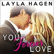 Your Forever Love: Bennett Family Series, Book 3 | Layla Hagen