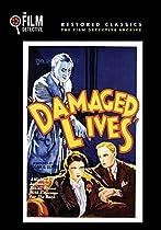 DAMAGED LIVES (THE FILM DETECTIVE RESTORED VERSION)  DIRECTED