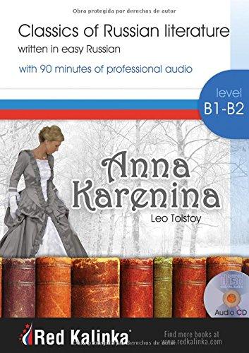 Anna Karenina: Classics of Russian literature written in easy Russian