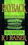 Payback, R. J. Kaiser, 1551664607