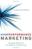 High Performance Marketing, Naras Eechambadi, 1419508237