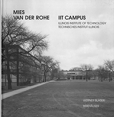 Mies van der Rohe - IIT Campus: Illinois Institute of Technology