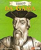 Vasco Da Gama, Kathleen McFarren, 073682491X